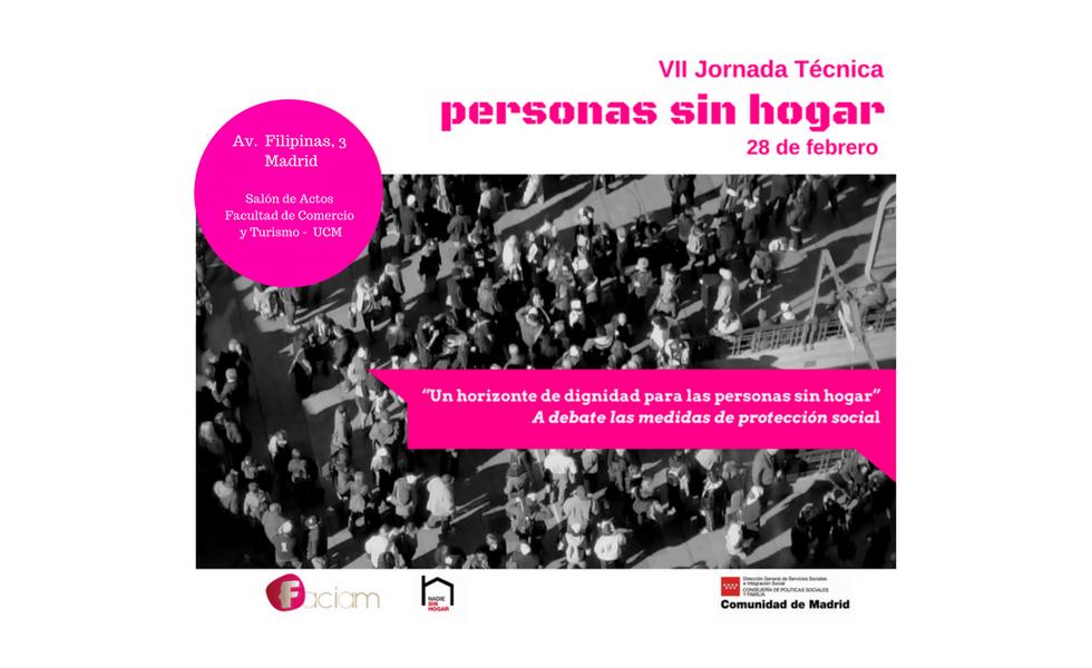 """7ª Jornada Técnica – Un horizonte de dignidad para las personas sin hogar. """"A debate las medidas de protección social"""""""